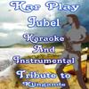 Jubel (Karaoke and Instrumental Versions) [Originally Performed By Klingande] - Kar Play