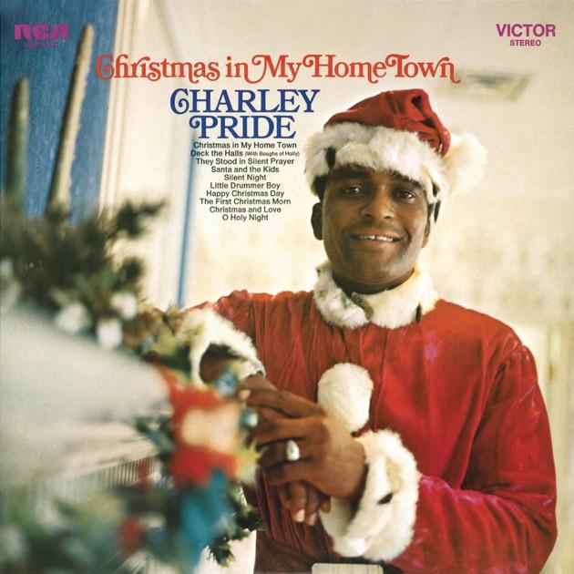 Christmas in My Hometown (Bonus Track Version) by Charley Pride on ...