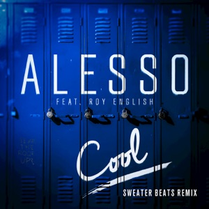 Cool (Sweater Beats Remix) [feat. Roy English] - Single Mp3 Download