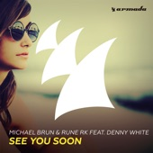 See You Soon (feat. Denny White) - Single
