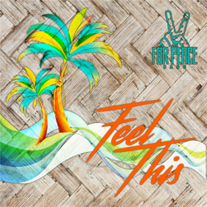 For Peace Band - Feel This - EP
