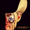 The Underdog - Aaron Watson