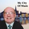 Denny Corcoran - My City of Music artwork