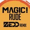 Rude Single Zedd Remix