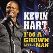 I'm a Grown Little Man - Kevin Hart