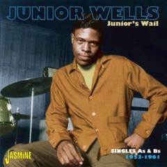 Junior's Wail - Singles As & Bs 1953-1961