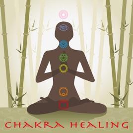 Chakra Healing – Chakra Music for Relaxation and Healing
