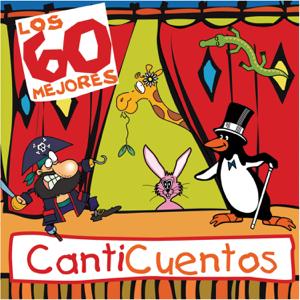 Canticuentos - Los 60 Mejores Canticuentos