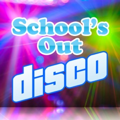 School's Out Disco