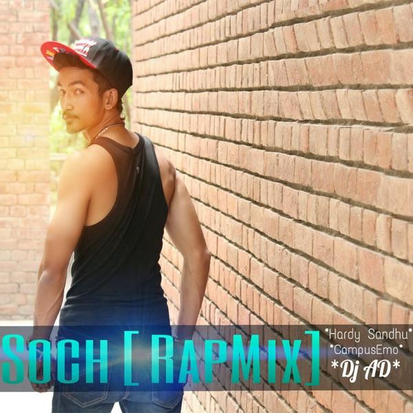 Soch (feat. Hardy Sandhu & DJ Ad) [Rap Mix] - Single