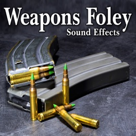 Weapons Foley Sound Effects by The Hollywood Edge Sound Effects Library