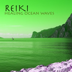Reiki - Healing Ocean Waves Sound for Massotherapy