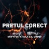 Pretul Corect (feat. K-Gula & DJ Undoo) - Single, Shift
