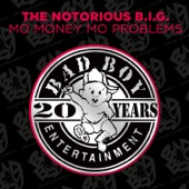 Notorious B.I.G. - Mo Money Mo Problems (feat. Puff Daddy & Mase)