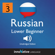 Innovative Language Learning - Learn Russian - Level 3 Lower Beginner Russian, Volume 1: Lessons 1-25: Beginner Russian #4