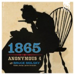 1865: Songs of Hope and Home from the American Civil War (Bonus Track Version)
