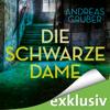 Die schwarze Dame: Peter Hogart 1 - Andreas Gruber