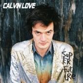 Calvin Love - Down the Well