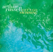 Arthur Russell - Let's Go Swimming (Coastal Dub)