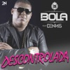 Descontrolada Single feat Dennis DJ Single