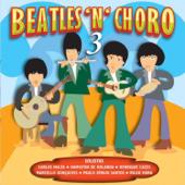 Beatles 'N' Choro, Vol. 3
