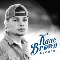 View album Kane Brown - Closer - EP