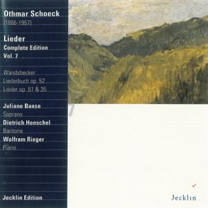 Dietrich Henschel, Juliane Banse & Wolfram Rieger - Othmar Schoeck: Lieder - Complete Edition, Vol. 7