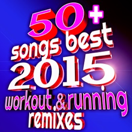 50 Songs Best 2017 Workout Running Remi Ideal For Gym Fitness Cardio Aerobics Spin Cycle