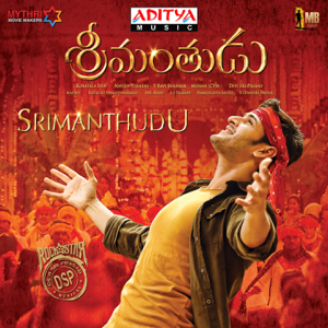 Devi Sri Prasad - Srimanthudu (Original Motion Picture Soundtrack)