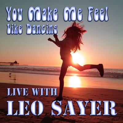 You Make Me Feel Like Dancing Live with Leo Sayer - Leo Sayer