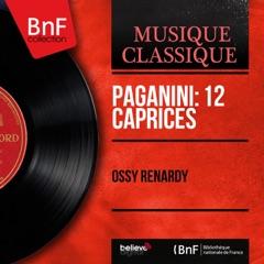 Paganini: 12 Caprices (Arranged for Violin and Piano, Mono Version)