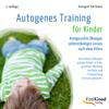 Autogenes Training für Kinder - Annegret Hartmann