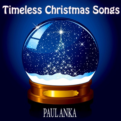 Timeless Christmas Songs (Remastered) - Paul Anka