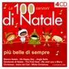 Artisti Vari - Le 100 canzoni di Natale più belle di sempre artwork