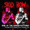 Rise of the Damnation Army - United World Rebellion: Chapter Two, Skid Row