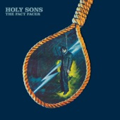 Holy Sons - Wax Gets in Your Eyes