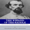 The Wizard of the Saddle: The Battle over the Life and Legacy of Nathan Bedford Forrest (Unabridged)
