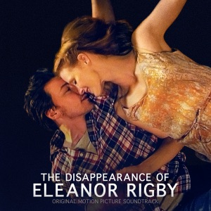The Disappearance of Eleanor Rigby (Original Motion Picture Soundtrack)