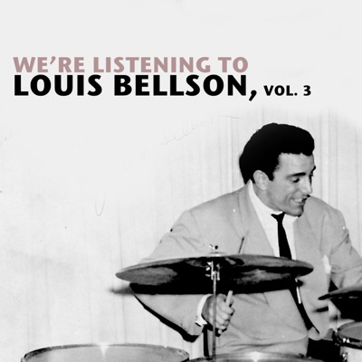 We're Listening to Louis Bellson, Vol. 3 - Louie Bellson