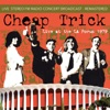 Live at the L.A. Forum December 31st 1979 (Live FM Radio Concert Remastered In Superb Fidelity), Cheap Trick