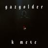 Gazgolder. К тебе - Various Artists