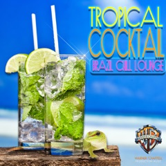Tropical Cocktail: Brazil Chill Lounge