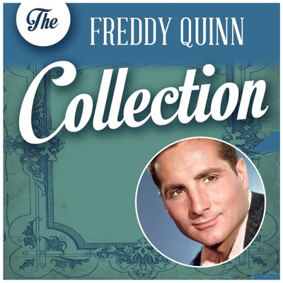 The Freddy Quinn Collection - Freddy Quinn