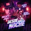 Desde Esta Noche - Single, Nicky Jam, Baby Ranks & Andy Boy