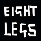 Eight Legs - Blood, Sweat, Tears