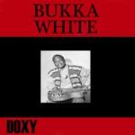 Bukka White (Doxy Collection)