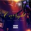 Over Night feat Fetty Wap Single