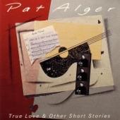 Pat Alger - True Love