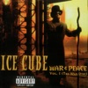 War & Peace, Vol. 1 - The War Disc, Ice Cube