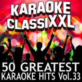 50 Greatest Karaoke Hits, Vol. 33 (Karaoke Version)